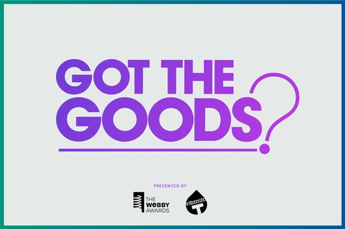 "Webby Awards Video Series: ""Got the Goods?"
